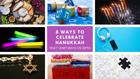 8 Ways to Celebrate Chanukah with Kids (That Don't Involve Presents)